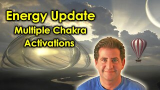 Energy Update | Chakra Activations, Expansion and Amazing New Energies