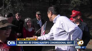 Issa may be eyeing Hunter's seat - Video