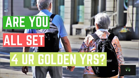 Are You Set Up For Your Golden Years?