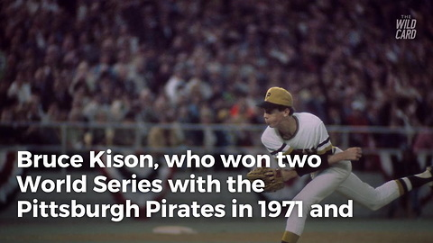 2-Time World Series Champion Bruce Kison Dies at 68