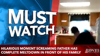 Hilarious moment screaming father has complete meltdown in front of his family - Video