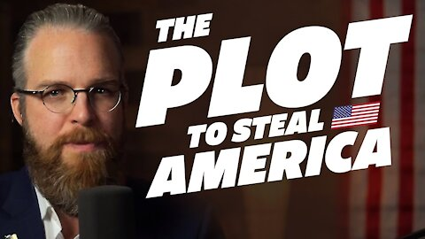The Plot to Steal America OFFICIAL CHANNEL