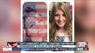 Taft community comes together for prayer - Video