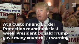 Trump Threatens Drug Source Countries - Video