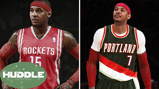 Should Carmelo Anthony Sign with the Rockets or Trail Blazers?  The Huddle - Video