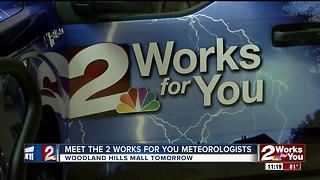 2 Works for You Weather Team hosts weather show tomoroww at Woodland Hills Mall - Video