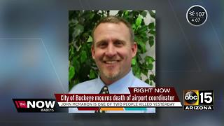 City of Buckeye mourns death of airport coordinator - Video
