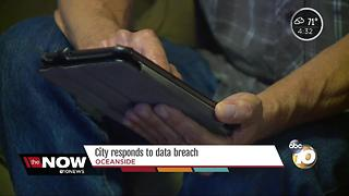 Oceanside responds to data breach - Video