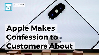 Apple Makes Confession To Customers About Performance On Older Iphones - Video