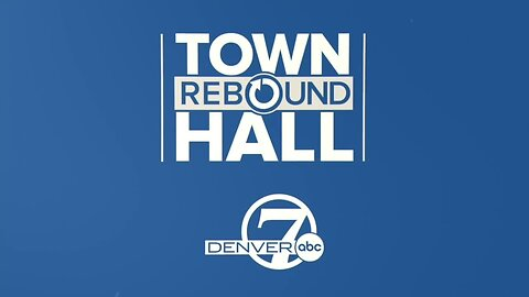 Denver7, KOAA host COVID-19 Rebound Town Hall with Gov. Polis, Dept. of Labor and CDPHE