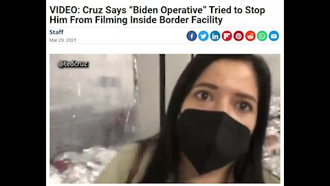 """""""Biden Operative"""" Tried to Stop Ted Cruz From Filming Inside Border Facility"""