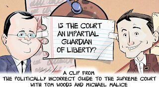 Is the Court an Impartial Guardian of Liberty? | Politically Incorrect Guide to the Supreme Court