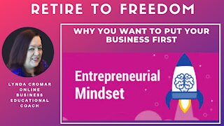 Why You Want To Put Your Business First