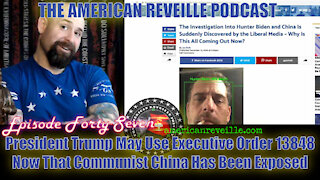 President Trump May Use Executive Order 13848 Now That Communist China Has Been Exposed | Ep 47