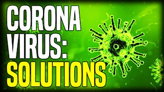 #CORONAVIRUS: SOLUTIONS - Stefan Molyneux and Dr Paul Cottrell