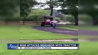 Florida man attacks neighbor with a tractor - Video