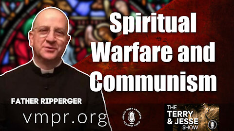 26 Feb 21, The Terry and Jesse Show: Spiritual Warfare and Communism, Father Ripperger
