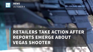 Retailers Take Action After Reports Emerge About Vegas Shooter - Video