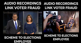 Audio Recordings Linked Voter Fraud Scheme to Elections Employee