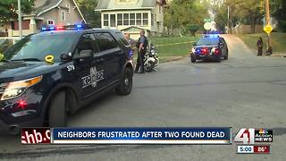 Neighbors frustrated after 2 found dead - Video