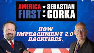 How impeachment 2.0 backfires. Victor Davis Hanson with Sebastian Gorka on AMERICA First