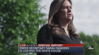 White House press secretary Sarah Sanders leaving job at the end of June