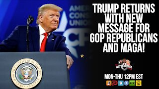 Pre. Trump Returns With Message for GOP & MAGA!