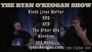 Black Lives Matter, RBG, ACB, The Other One, Abortion