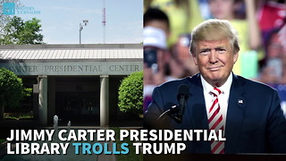 Jimmy Carter Presidential Library Trolls Trump - Video