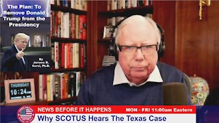 Dr Corsi NEWS 12-10-20: Why SCOTUS Hears The Texas Case
