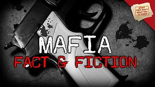 Stuff They Don't Want You To Know: The Mafia: Fact and Fiction - Video