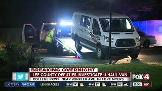 Lee County deputies investigate U-Haul van in Fort Myers
