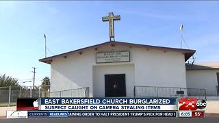 Local church burglarized Sunday, suspect caught on surveillance camera - Video