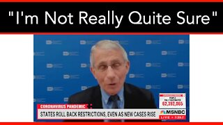 """""""I'm Not Really Quite Sure"""" Fauci Stumped by Texas COVID Cases Dropping"""