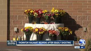 Thornton Walmart reopens after shooting - Video