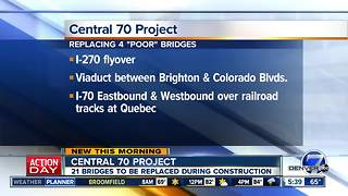 Central 70: 21 bridges being replaced - Video