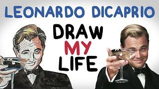 Leonardo DiCaprio | Draw My Life - Video