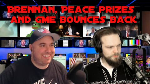 FFNS 1/29/21 Brennan, peace Prizes and GME bounces back