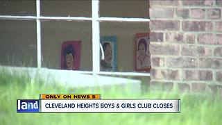 Cleveland Heights Boys and Girls Club closes - Video