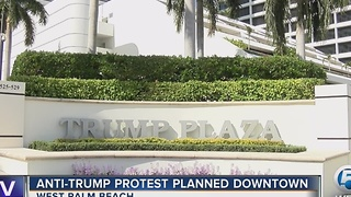 Anti-Trump protest planned downtown - Video
