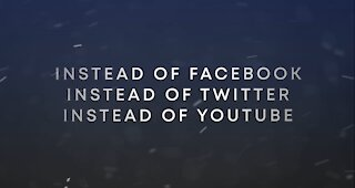 Instead of Twitter, Facebook, YouTube