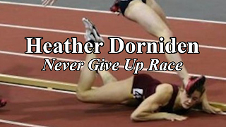 Inspiring Heather Dorniden Takes a Fall But Still Wins the Race - Video