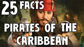 25 Facts About Pirates Of The Caribbean Dead Men Tell No Tales - Video