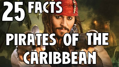 25 Facts About Pirates Of The Caribbean Dead Men Tell No Tales