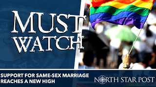 Support For Same-Sex Marriage Reaches A New High - Video