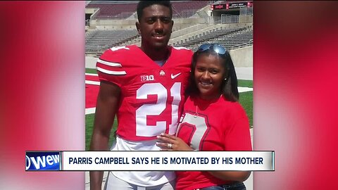 Parris Campbell inspired by his biggest fan—his mom