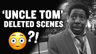 Check Out These Deleted Scenes From the Film 'Uncle Tom'   Larry Elder