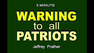 WARNING to the PATRIOTS - 2.5 min.