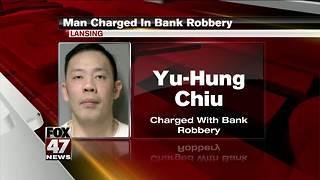 Lansing man charged in Comerica Bank robbery - Video