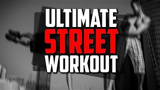 Working Out on the Streets - Video